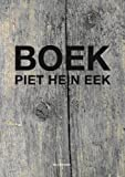 img - for Boek: Piet Hein Eek 1990-2006 book / textbook / text book