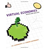 Vili Lehdonvirta und Edward Castronova: Virtual Economies: Design and Anaysis (Information Policy)