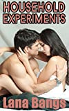 Household Experiments  (Step Taboo Steamy Romance)