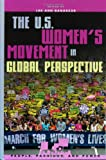 img - for The U.S. Women's Movement in Global Perspective (People, Passions, and Power: Social Movements, Interest Organizations, and the P) book / textbook / text book