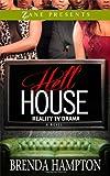 Hell House: Reality TV Drama (Zane Presents)