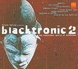 echange, troc Various Artists - Blacktronic 2