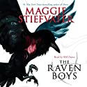 The Raven Boys (       UNABRIDGED) by Maggie Stiefvater Narrated by Will Patton