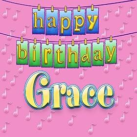 Happy Birthday Grace Ingrid Dumosch Amazon Co Uk Mp3