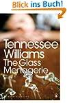 The Glass Menagerie (Modern Classics...