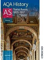 AQA History AS: Unit 1 - Tsarist Russia, 1855-1917