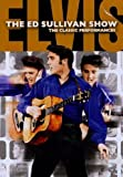 The Ed Sullivan Shows: The Classic Performances - Elvis