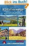 K�nstlerwege: Zwischen Isar und Inn,...