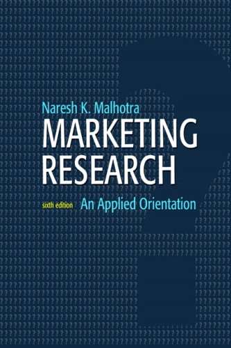 Marketing Research: An Applied Orientation (6th