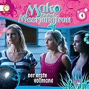 Der erste Vollmond (Mako - Einfach Meerjungfrau 4) | Thomas Karallus