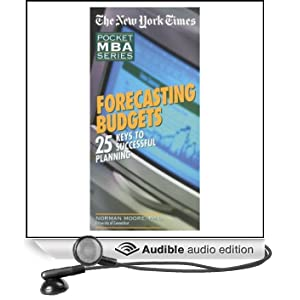 The New York Times Pocket MBA: Forecasting Budgets