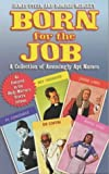 img - for Born for the Job: A Collection of Amusingly Apt Names (Daily Mirror) by James Steen (2004-06-25) book / textbook / text book