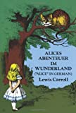 Alice's Abenteuer Im Wunderland German Translation (0486206688) by Carroll                      L