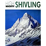 "Dolls Of India ""Shivling Peak (6543 Mts.) From Tapovan, Uttarakhand, India - Photographed By Ashok Dilwali"" Reprint..."