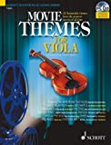 Movie Themes for Viola: 12 Memorable Themes from the Greatest Movies of All Time (Schott Master Play-along Series)