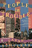 People in Trouble (Plume) (0452265681) by Schulman, Sarah
