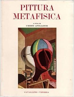 Pittura Metafisica: Umbro. Apollonio: Amazon.com: Books