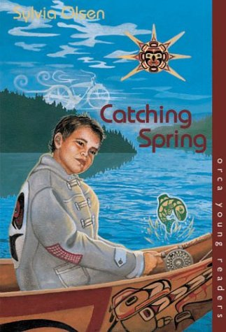 Catching Spring (Orca Young Readers)