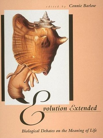 Evolution Extended. Biological Debates on the Meaning of Life