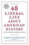 Image of 48 Liberal Lies About American History: (That You Probably Learned in School)