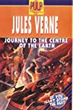A Journey to the Centre of the Earth (Pulp fictions)