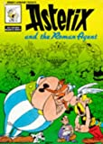 Goscinny Asterix and the Roman Agent (Classic Asterix paperbacks)