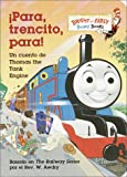 Para, Trencito, Para!: Un cuento de Thomas the Tank Engine (Bright & Early Board Books(TM)) (Spanish Edition)
