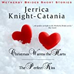 Wetherby Brides Short Stories: Regency Historical Romance, The Wetherby Brides | Jerrica Knight-Catania
