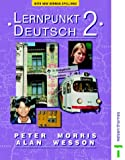 Lernpunkt Deutsch 2 New German Spelling Students' Book (017440266X) by Morris, Peter