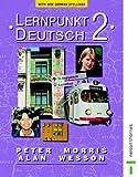 Lernpunkt Deutsch 2 New German Spelling Students' Book (017440266X) by Morris, Peter