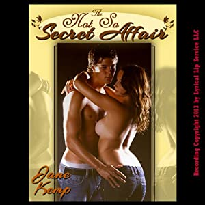 The Not So Secret Affair: A Blackmail Sex Erotic Threesome Short (Blackmailed for Sex) | [Jane Kemp]