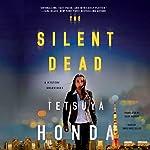 The Silent Dead: Reiko Himekawa, Book 1   Tetsuya Honda
