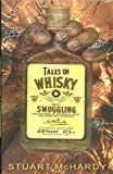 img - for Tales of Whisky and Smuggling book / textbook / text book