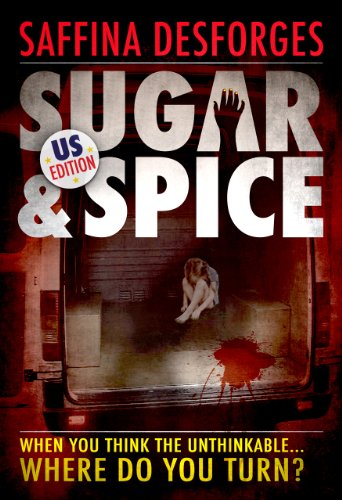 Sugar & Spice: American edition of the controversial crime thriller