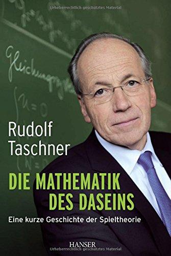 die-mathematik-des-daseins-eine-kurze-geschichte-der-spieltheorie