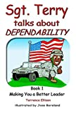 Sgt. Terry Talks About Dependability