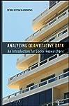Analyzing Quantitative Data: An Intro...