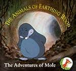 Adventures of Mole (Animals of Farthi...