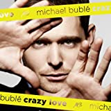 Michael Buble - Crazy Love (Music CD) BUBLE, MICHAEL-CRAZY LOVE