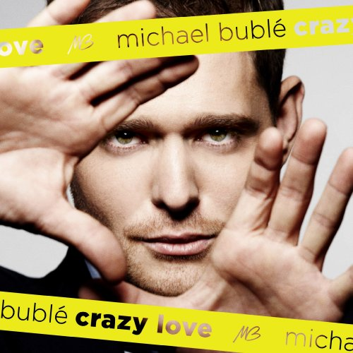 Crazy Love by Michael Buble