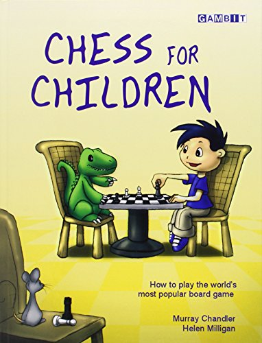Chess for Children:  How to Play the World's Most Popular Board Game