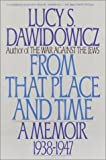 From That Place and Time: A Memoir, 1938-1947 (0553352482) by Dawidowicz, Lucy S.