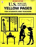 U.S. Social Studies Yellow Pages: For Students and Teachers