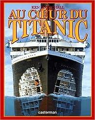 au coeur du titanic ken marschall babelio