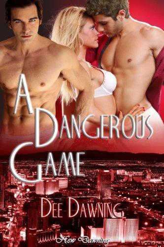 A Dangerous Game [Romance suspense / Romance Drama] by Dee Dawning