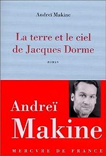 La terre et le ciel de Jacques Dorme : roman