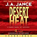 Desert Heat (       UNABRIDGED) by J. A. Jance Narrated by Hillary Huber