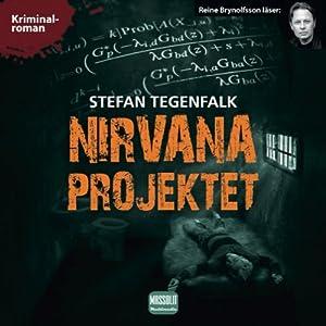 Nirvanaprojektet [The Nirvana Project] | [Stefan Tegenfalk]