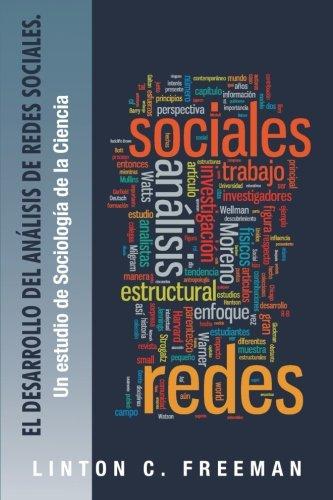 El Desarrollo del Analisis de Redes Sociales.: Un Estudio de Sociologia de La Ciencia