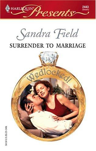 Surrender To Marriage (Harlequin Presents)